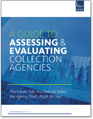 A guide to assessing & evaluating collection agencies